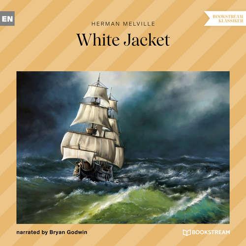 Audiobook White Jacket - Herman Melville - Bryan Godwin