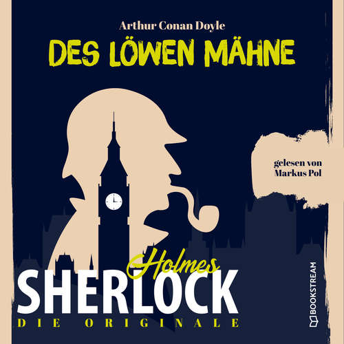 Hoerbuch Die Originale: Des Löwen Mähne - Sir Arthur Conan Doyle - Markus Pol