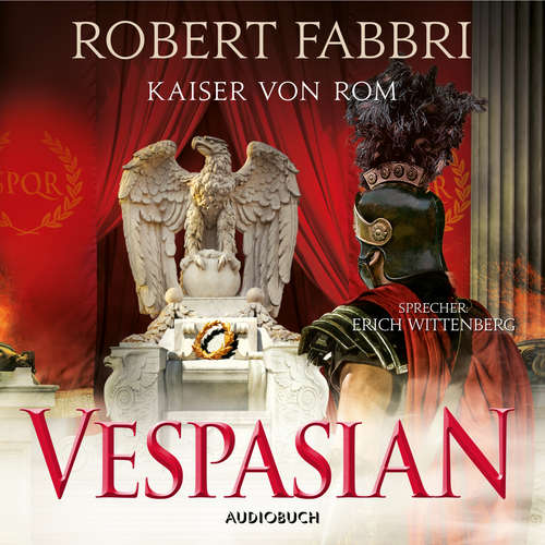 Hoerbuch Kaiser von Rom - Vespasian 9 - Robert Fabbri - Erich Wittenberg