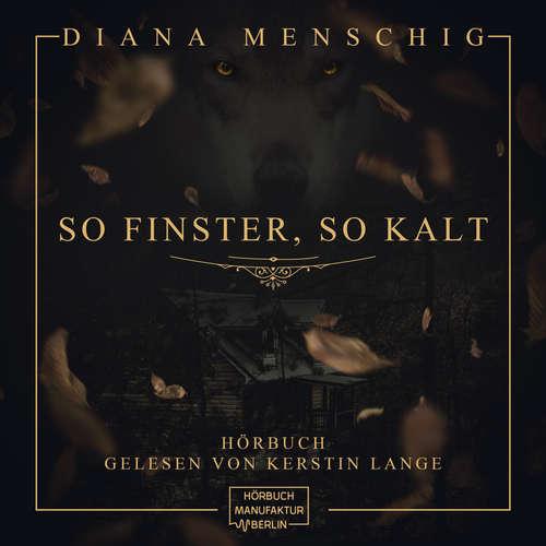 Hoerbuch So finster, so kalt - Diana Menschig - Kerstin Lange