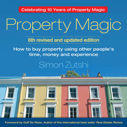 Audiobook Property Magic - Simon Zutshi - Simon Zutshi