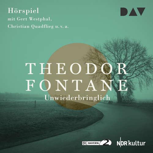 Hoerbuch Unwiederbringlich - Theodor Fontane - Marianne Kehlau