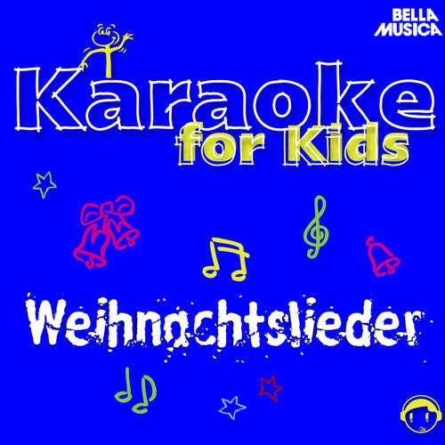 Hoerbuch Karaoke für Kids: Weihnachtslieder, Vol. 3 - Schüler aus Stutensee-Blankenloch -