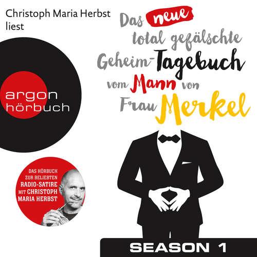 Hoerbuch Das neue total gefälschte Geheim-Tagebuch vom Mann von Frau Merkel - Nomen Nominandum - Christoph Maria Herbst