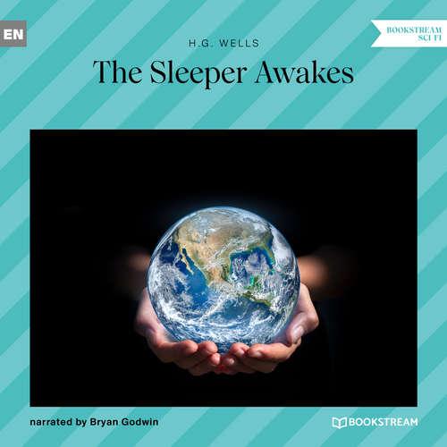 Audiobook The Sleeper Awakes - H. G. Wells - Bryan Godwin