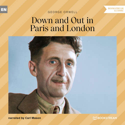 Audiobook Down and out in Paris and London - George Orwell - Carl Mason