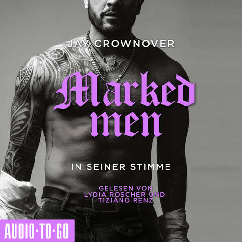 Hoerbuch In seiner Stimme - Marked Men, Folge 2 - Jay Crownover - Lydia Roscher