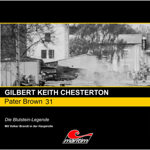 Hoerbuch Pater Brown, Folge 31: Die Blutstein-Legende - Gilbert Keith Chesterton - Volker Brandt