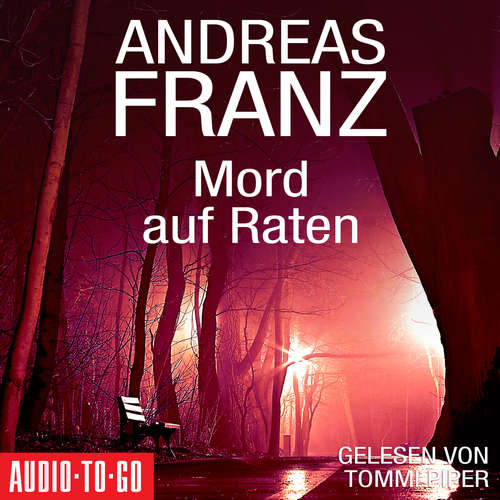 Hoerbuch Mord auf Raten - Andreas Franz - Tommi Piper