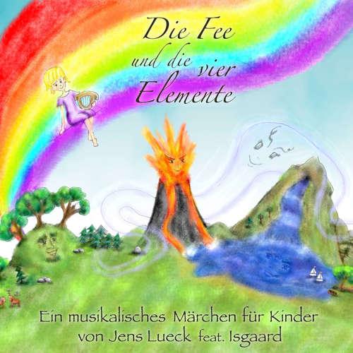 Hoerbuch Die Fee und die vier Elemente - Jens Lueck - Jens Lueck