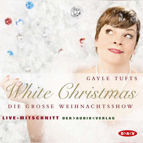 Audiobook White Christmas - Die grosse Weihnachtsshow - Gayle Tufts - Erich Däniken