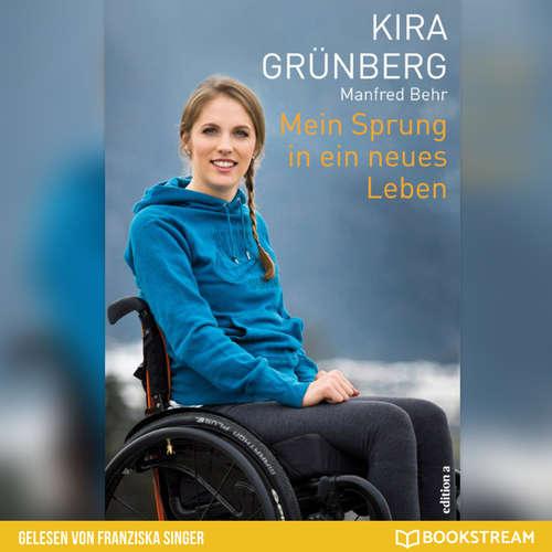 Hoerbuch Mein Sprung in ein neues Leben - Kira Grünberg - Franziska Singer