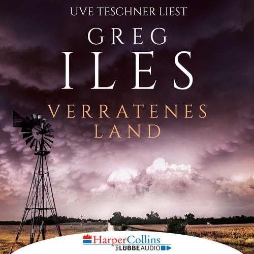 Hoerbuch Verratenes Land - Greg Iles - Uve Teschner
