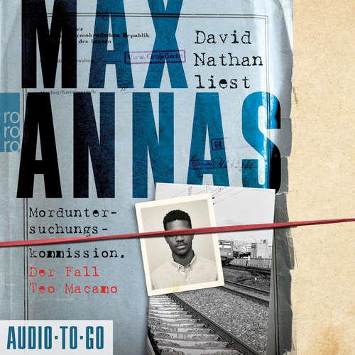 Hoerbuch Morduntersuchungskommission - Der Fall Teo Macamo - Max Annas - David Nathan