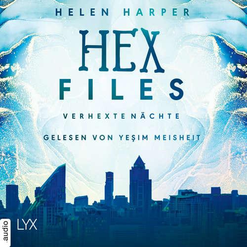 Hoerbuch Verhexte Nächte - Hex Files, Band 3 - Helen Harper - Yesim Meisheit