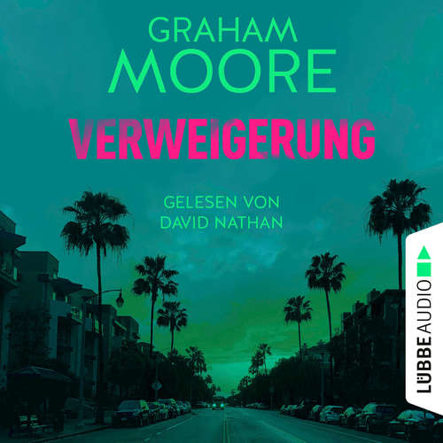 Hoerbuch Verweigerung - Graham Moore - David Nathan