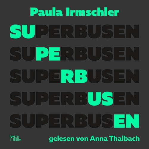 Hoerbuch Superbusen - Paula Irmschler - Anna Thalbach