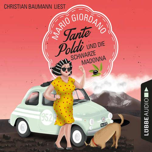Hoerbuch Tante Poldi und die Schwarze Madonna - Sizilienkrimi, Band 4 - Mario Giordano - Christian Baumann