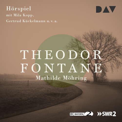 Hoerbuch Mathilde Möhring - Theodor Fontane - Paul Edwin Roth