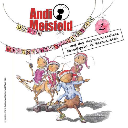Hoerbuch Andi Meisfeld, Folge 2: Dufte Weihnachtsabenteuer - Tom Steinbrecher - Carlo von Tiedemann