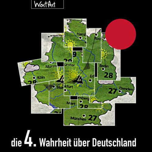 Hoerbuch Die 4. Wahrheit über Deutschland - Diverse Autoren - Diverse Sprecher