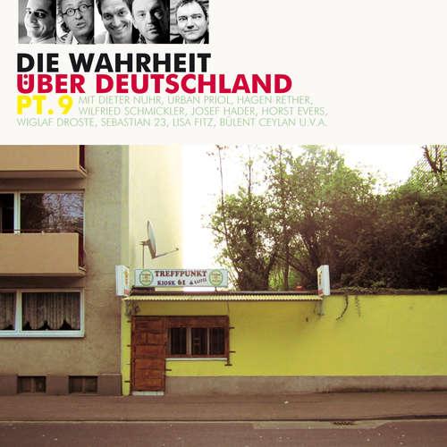 Hoerbuch Die Wahrheit über Deutschland, Pt. 9 - Diverse Autoren - Diverse Sprecher