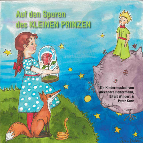 Hoerbuch Auf den Spuren des kleinen Prinzen - Peter Kurz - Peter Kurz