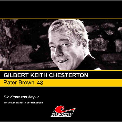 Hoerbuch Pater Brown, Folge 48: Die Krone von Ampur - Gilbert Keith Chesterton - Volker Brandt