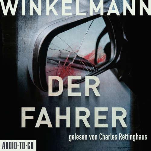 Hoerbuch Der Fahrer - Kerner und Oswald, Band 3 - Andreas Winkelmann - Charles Rettinghaus