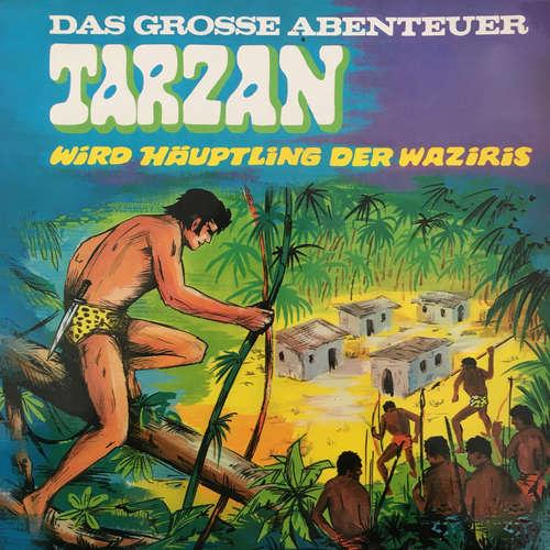 Hoerbuch Tarzan - Das große Abenteuer, Folge 3: Tarzan wird Häuptling der Waziris - Anke Beckert - Günther Ungeheuer