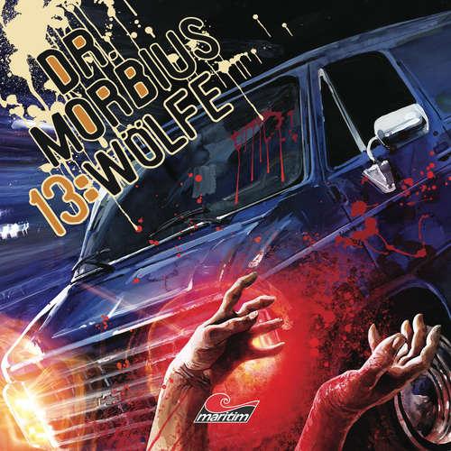 Hoerbuch Dr. Morbius, Folge 13: Wölfe - Markus Duschek - Karen Schulz-Vobach
