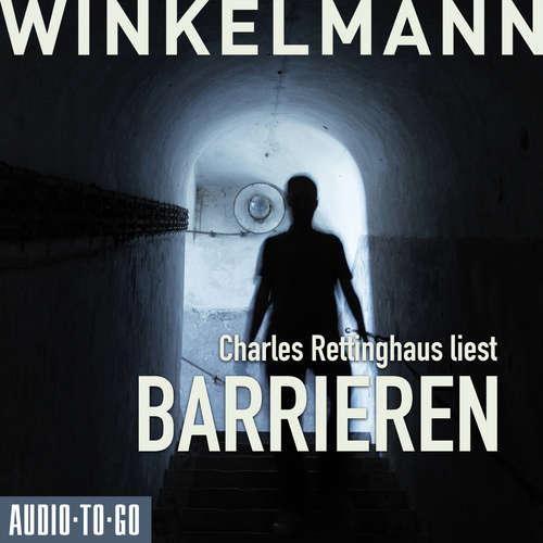 Hoerbuch Barrieren - Andreas Winkelmann - Charles Rettinghaus