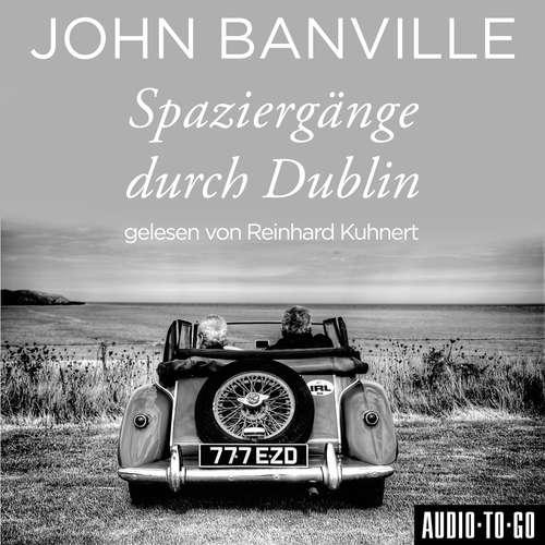 Hoerbuch Spaziergänge durch Dublin - John Banville - Reinhard Kuhnert