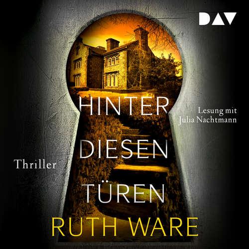 Hoerbuch Hinter diesen Türen - Ruth Ware - Julia Nachtmann