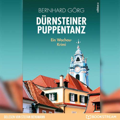 Hoerbuch Dürnsteiner Puppentanz - Doris Lenhart, Band 4 - Bernhard Görg - Stefan Bergmann