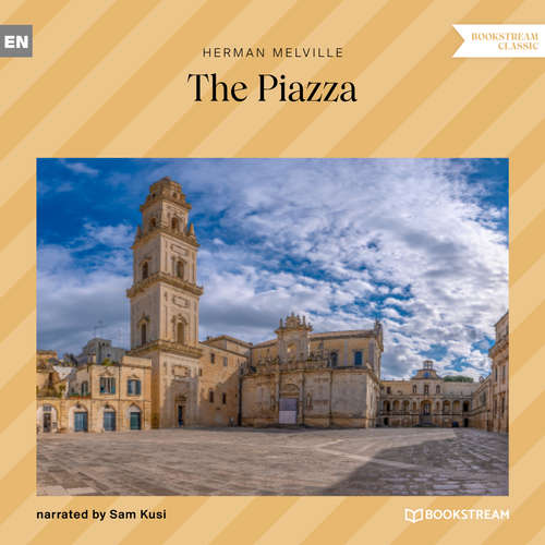 Audiobook The Piazza - Herman Melville - Sam Kusi