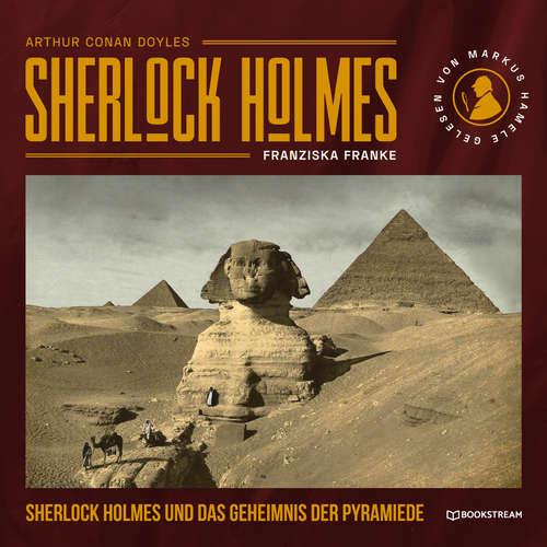 Hoerbuch Sherlock Holmes und das Geheimnis der Pyramide - Sir Arthur Conan Doyle - Markus Hamele