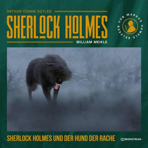 Hoerbuch Sherlock Holmes und der Hund der Rache - Sir Arthur Conan Doyle - Markus Hamele