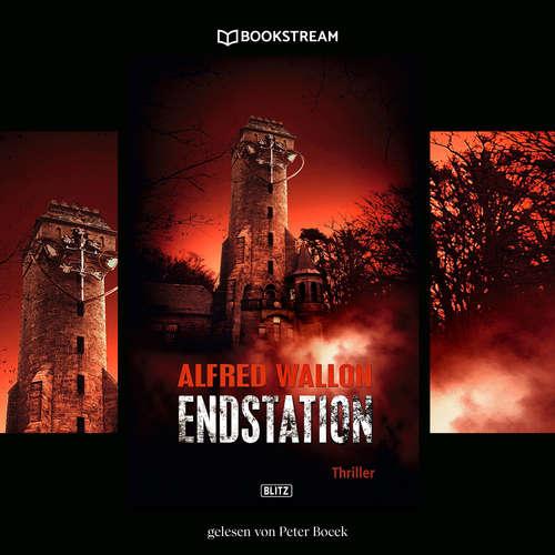 Hoerbuch Endstation - Thriller Reihe - Alfred Wallon - Peter Bocek