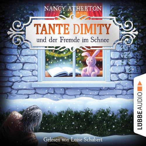 Hoerbuch Tante Dimity und der Fremde im Schnee - Ein Wohlfühlkrimi mit Lori Shepherd, Teil 5 - Nancy Atherton - Luise Georgi