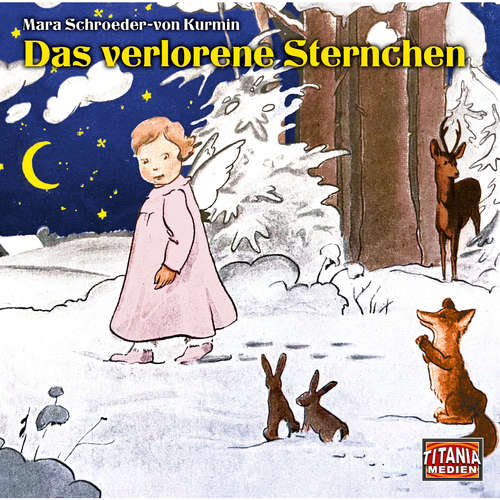 Hoerbuch Titania Special, Folge: Das verlorene Sternchen - Mara Schroeder-von Kurmin - Bernd Kreibich