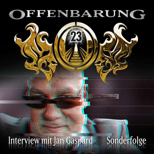 Hoerbuch Offenbarung 23, Sonderfolge: Interview mit Jan Gaspard - Jan Gaspard - Jan Gaspard
