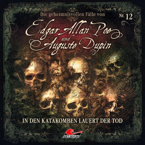 Hoerbuch Edgar Allan Poe & Auguste Dupin, Folge 12: In den Katakomben lauert der Tod - Markus Duschek - Douglas Welbat