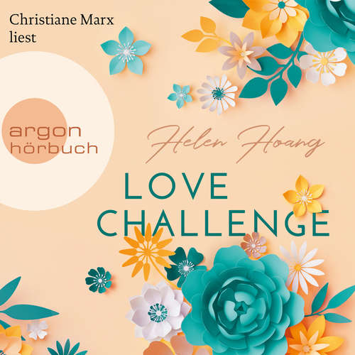 Hoerbuch Love Challenge - KISS, LOVE & HEART-Trilogie, Band 2 - Helen Hoang - Christiane Marx