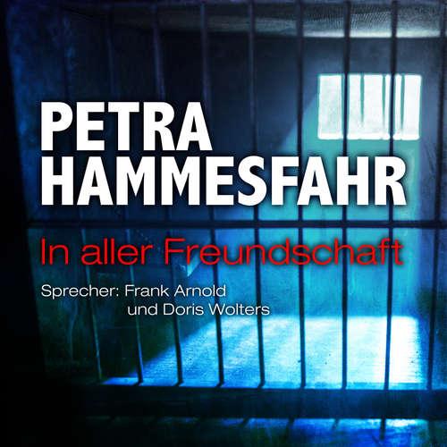 Hoerbuch In aller Freundschaft - Die Freundin - Erzählungen - und: Oh mein Papa, Teil 8 - Petra Hammesfahr - Frank Arnold