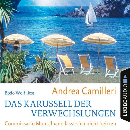 Hoerbuch Das Karussell der Verwechslungen - Commissario Montalbano lässt sich nicht beirren - Andrea Camilleri - Bodo Wolf