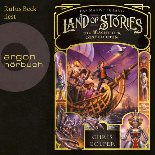Hoerbuch Die Macht der Geschichten - Land of Stories - Das magische Land 5 - Chris Colfer - Rufus Beck