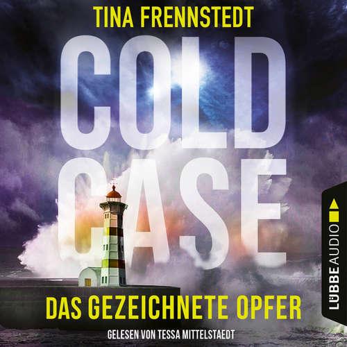 Hoerbuch Das gezeichnete Opfer - Cold Case 2 - Tina Frennstedt - Tessa Mittelstaedt