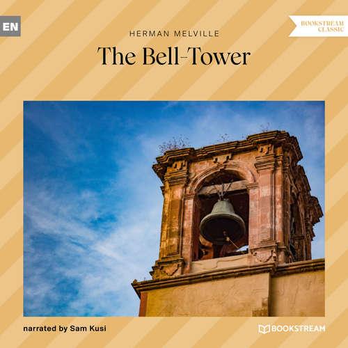 Audiobook The Bell-Tower - Herman Melville - Sam Kusi