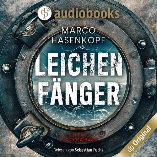 Hoerbuch Leichenfänger - Marco Hasenkopf - Sebastian Fuchs